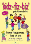 """Kidz-fiz-biz"" Physical Business for Kids"