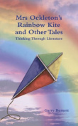 Mrs Ockleton's Rainbow Kite and Other Tales