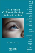 The Scottish Children's Hearings System in Action