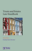 Trusts and Estates Law Handbook