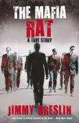 The Mafia Rat: A True Story