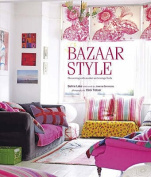 Bazaar Style : Decorating with Market and Vintage Finds