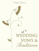 Wedding Vows and Traditions