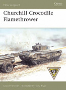 Churchill Crocodile Flamethrower