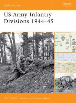 US Army Infantry 1944-45 (Battle Orders S.)