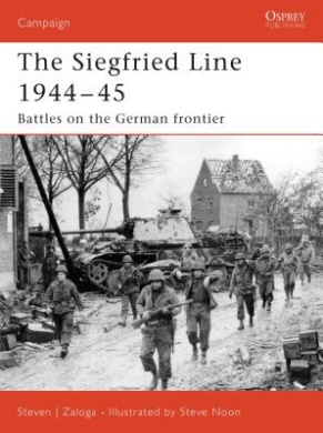 Siegfried Line 1944-45: Battles on the German Frontier (Campaign)