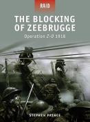 Blocking of Zeebrugge - Operation Z-O 1918
