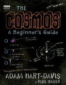 The Cosmos - A Beginner's Guide