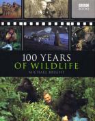 100 Years of Wildlife