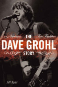 The Dave Grohl Story