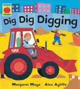 Dig Dig Digging [Audio]