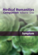 Medical Humanities Companion, Volume One