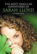 The Most Singular Adventures of Sarah Lloyd
