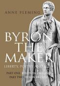 Byron the Maker: v. 1 & 2