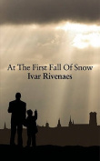 At the First Fall of Snow