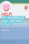 Help! My Marriage Has Grown Cold
