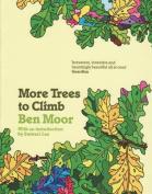 More Trees to Climb