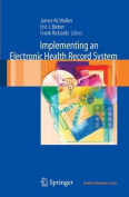 Implementing an Electronic Health Record System