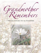 Grandmother Remembers