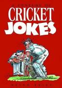 A Century of Cricket Jokes