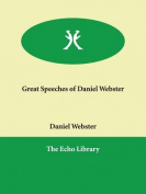 Great Speeches of Daniel Webster