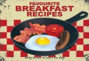 Favourite Breakfast Recipes