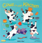 Cows in the Kitchen (Classic Books with Holes Cover) [Board book]