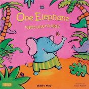 One Elephant Went Out to Play (Classic Books with Holes Cover) [Board book]