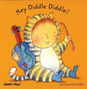 Hey Diddle Diddle (Baby Board Books) [Board book]
