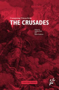 Competing Voices from the Crusades
