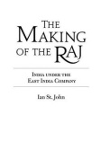 The Making of the Raj