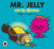 Mr Jelly and the Pirates