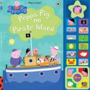 On Pirate Island Sound Book (Peppa Pig) [Board book]