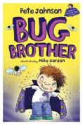 Bug Brother