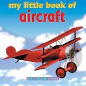 My Little Book of Aircraft