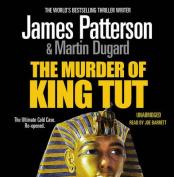 The Murder of King Tut [Audio]