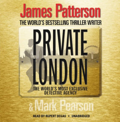 Private London: (Private 2) (Private) [Audio] by James Patterson.