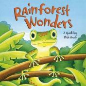 Rainforest Wonders (Sparkling Slide Books) [Board book]