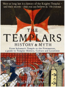 Templars: History and Myth