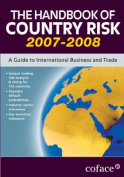 The Handbook of Country Risk 2007-2008