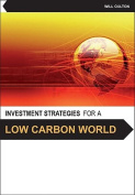 Investment Opportunities for a Low Carbon World