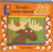 Un Alce, Veinte Ratones = One Moose, Twenty Mice [Board Book] [Spanish]