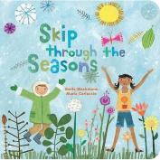 Skip Through the Seasons [Board book]
