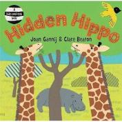 Hidden Hippo. Written by Joan Gannij