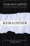 Remainder. Tom McCarthy