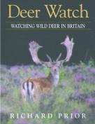 Deer Watch: A Field Guide