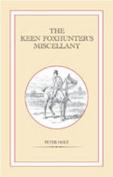 The Keen Foxhunter's Miscellany