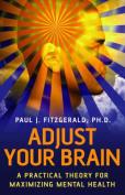 Adjust Your Brain