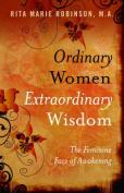 Ordinary Women, Extraordinary Wisdom