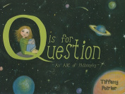 Q is for Question